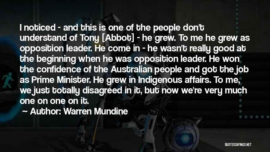 Best Australian Prime Minister Quotes By Warren Mundine