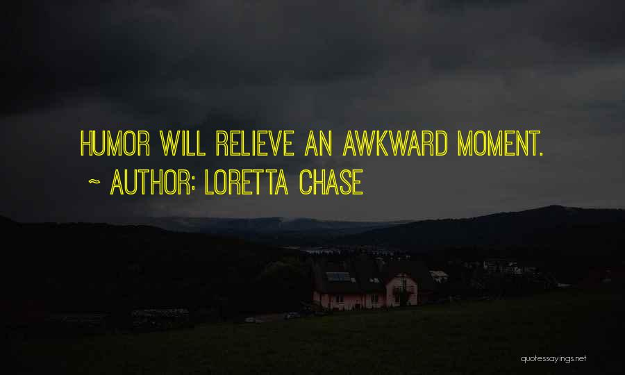 Best Awkward Moment Quotes By Loretta Chase