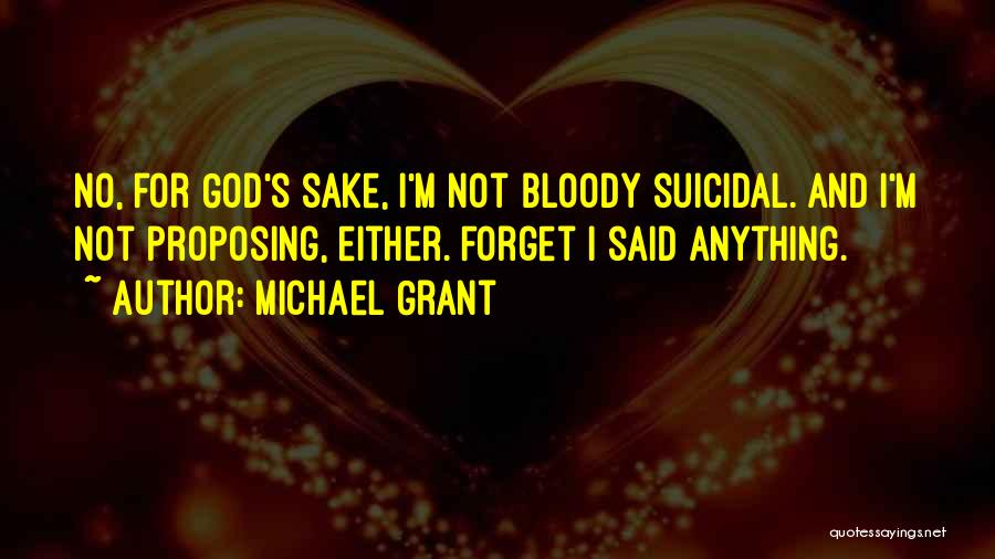 Best Awkward Moment Quotes By Michael Grant