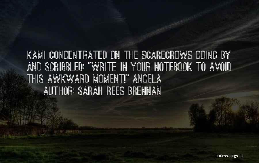 Best Awkward Moment Quotes By Sarah Rees Brennan