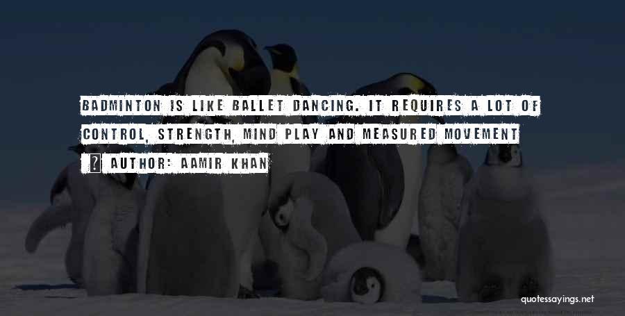 Best Badminton Quotes By Aamir Khan