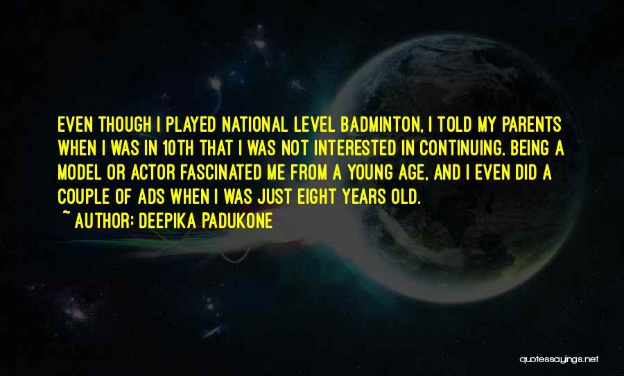Best Badminton Quotes By Deepika Padukone