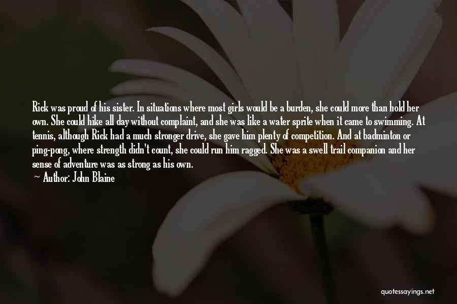 Best Badminton Quotes By John Blaine