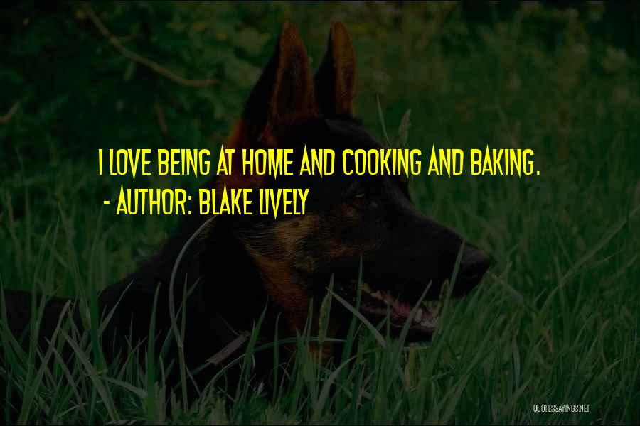 Best Baking Quotes By Blake Lively