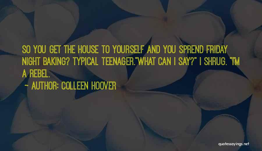Best Baking Quotes By Colleen Hoover