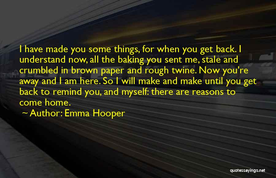 Best Baking Quotes By Emma Hooper