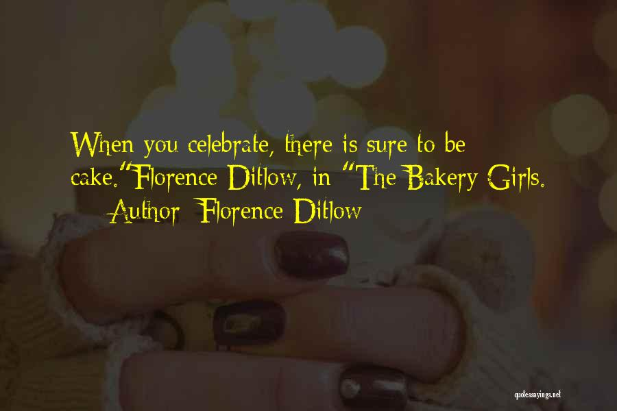 Best Baking Quotes By Florence Ditlow