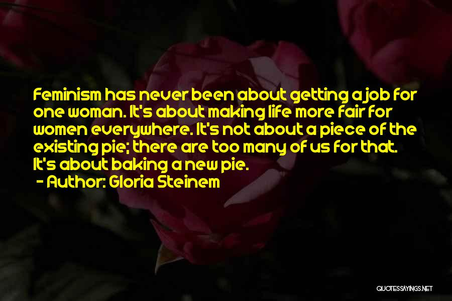 Best Baking Quotes By Gloria Steinem