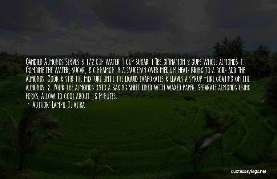 Best Baking Quotes By Lampie Oliveira
