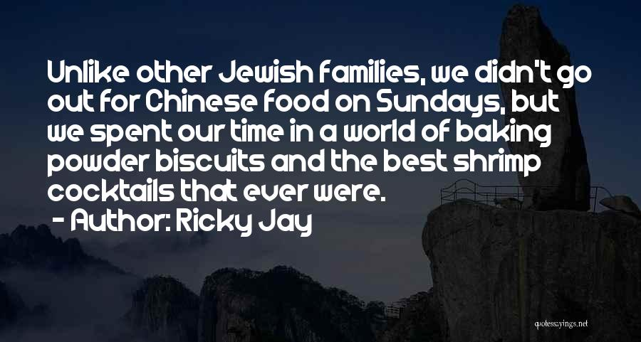Best Baking Quotes By Ricky Jay