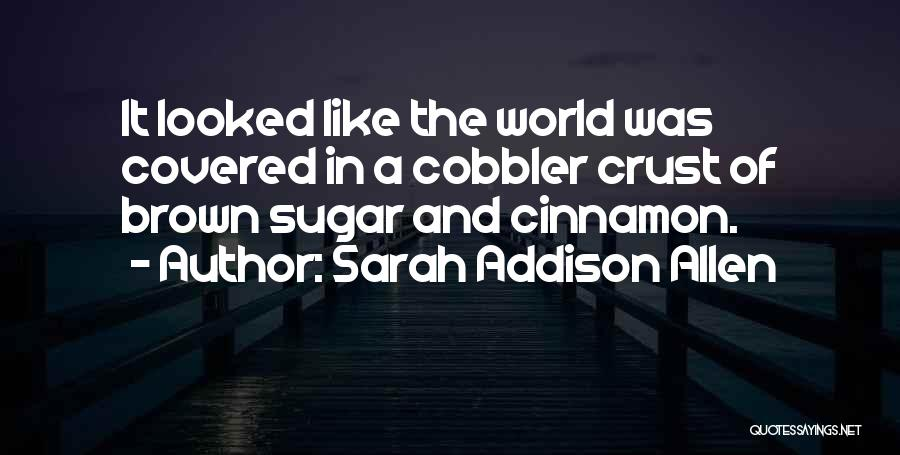 Best Baking Quotes By Sarah Addison Allen