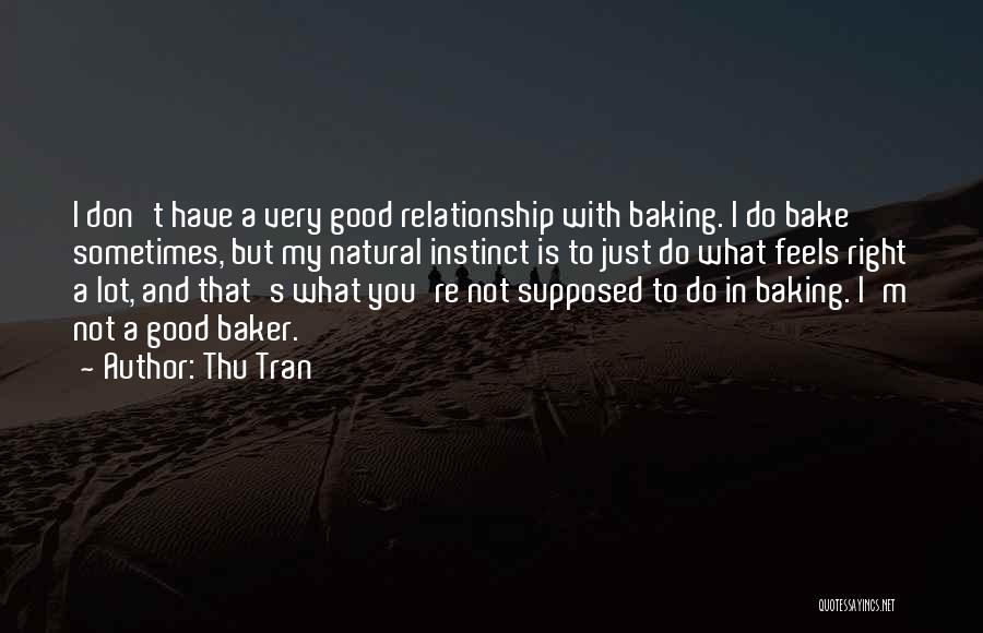 Best Baking Quotes By Thu Tran