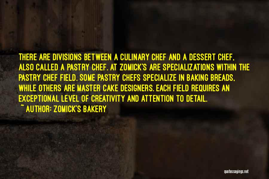 Best Baking Quotes By Zomick's Bakery