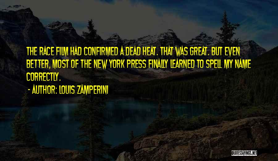 Best Better Off Dead Quotes By Louis Zamperini
