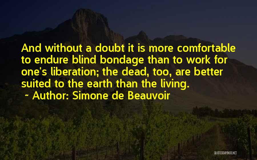 Best Better Off Dead Quotes By Simone De Beauvoir