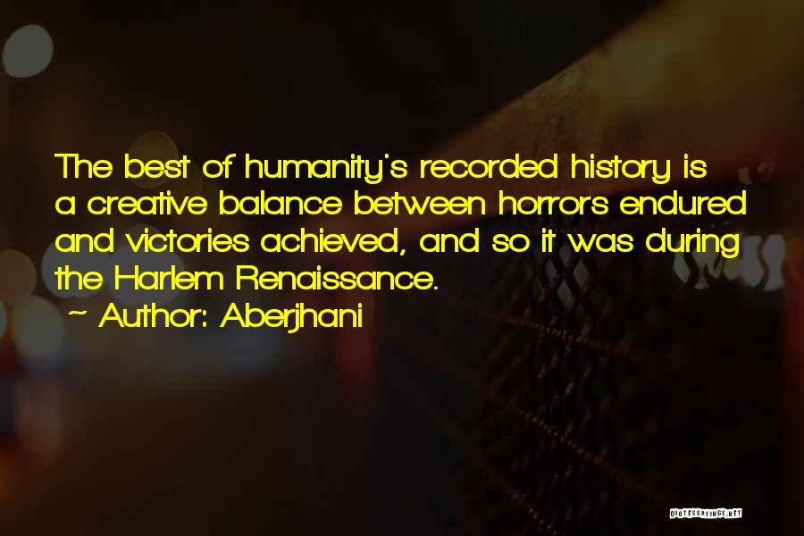 Best Black History Quotes By Aberjhani