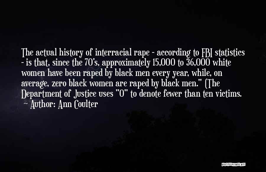 Best Black History Quotes By Ann Coulter