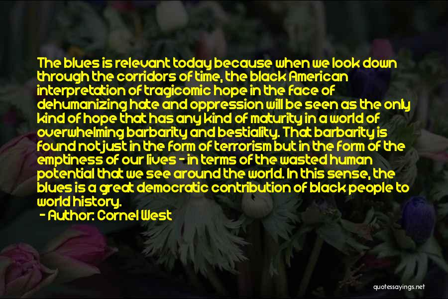 Best Black History Quotes By Cornel West