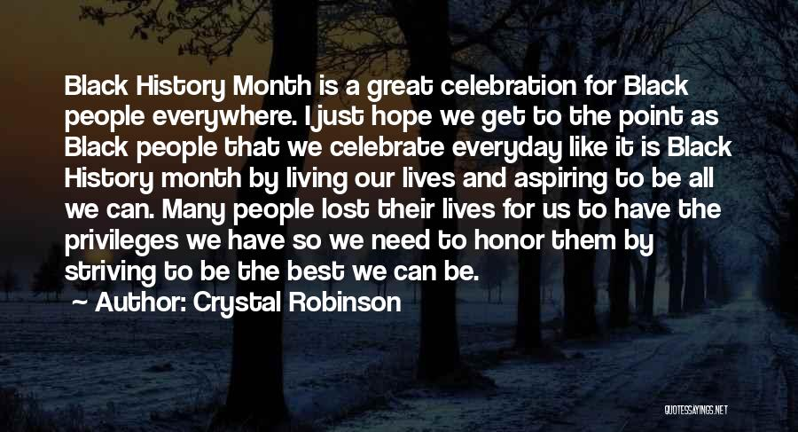 Best Black History Quotes By Crystal Robinson