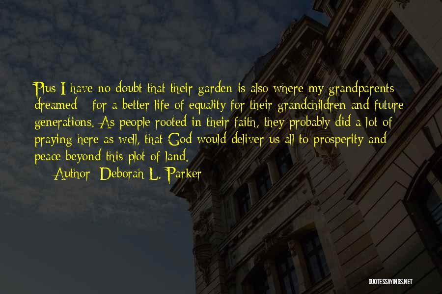 Best Black History Quotes By Deborah L. Parker