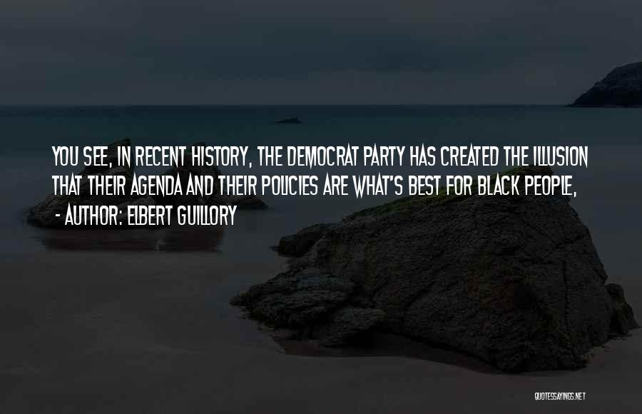 Best Black History Quotes By Elbert Guillory