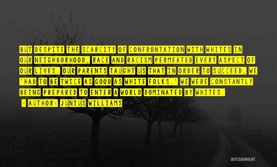 Best Black History Quotes By Junius Williams
