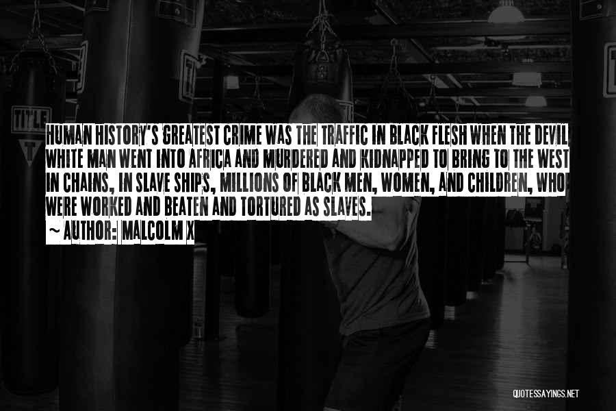Best Black History Quotes By Malcolm X