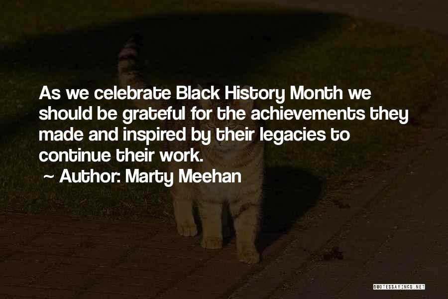 Best Black History Quotes By Marty Meehan