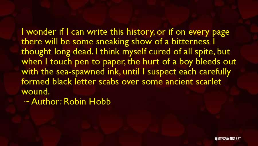 Best Black History Quotes By Robin Hobb