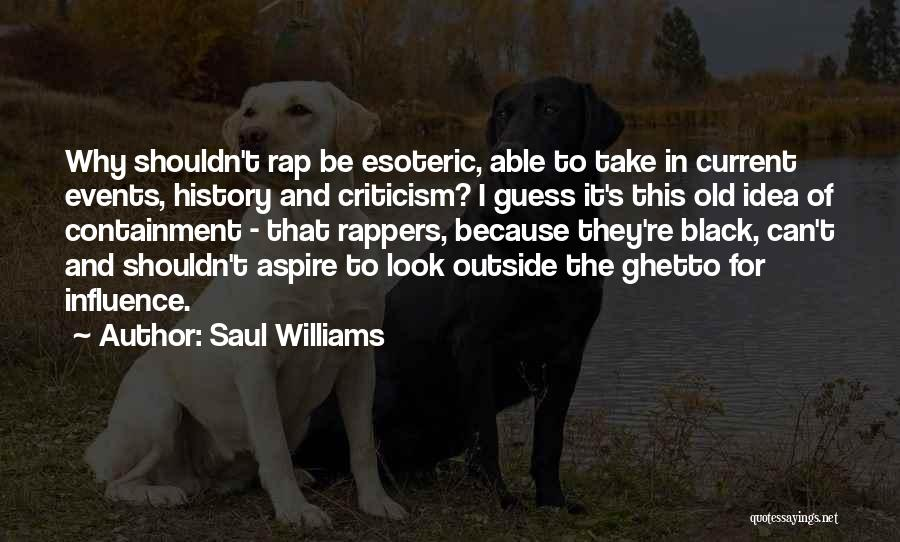 Best Black History Quotes By Saul Williams