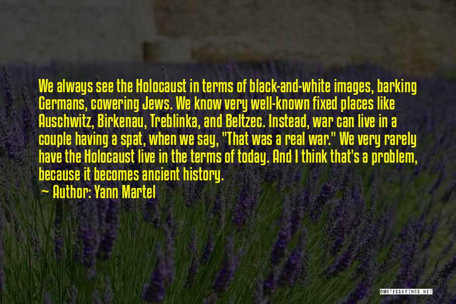 Best Black History Quotes By Yann Martel