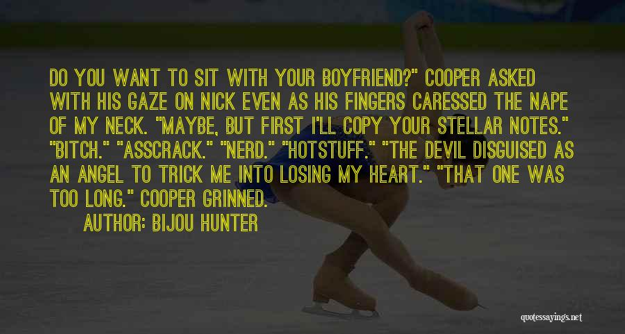Best Boyfriend Long Quotes By Bijou Hunter