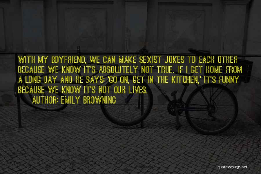 Best Boyfriend Long Quotes By Emily Browning