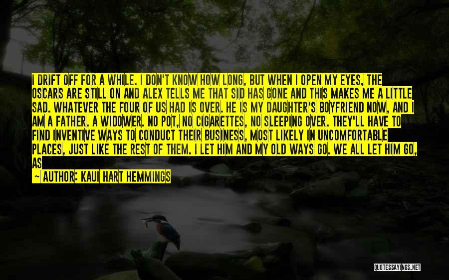 Best Boyfriend Long Quotes By Kaui Hart Hemmings
