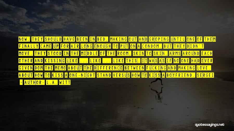 Best Boyfriend Long Quotes By L.A. Witt