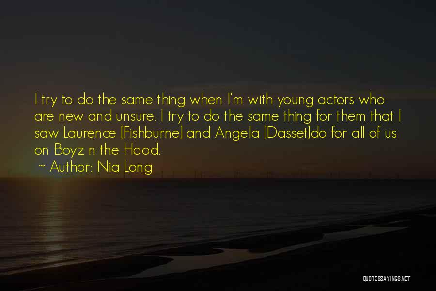 Best Boyz N The Hood Quotes By Nia Long