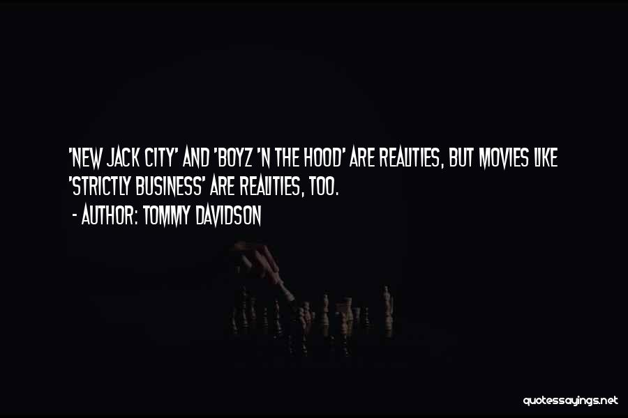 Best Boyz N The Hood Quotes By Tommy Davidson