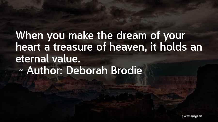 Best Brodie Quotes By Deborah Brodie