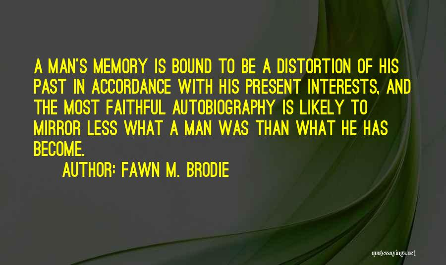 Best Brodie Quotes By Fawn M. Brodie