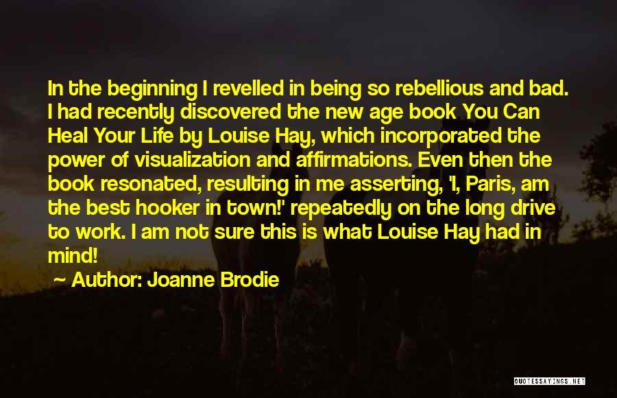 Best Brodie Quotes By Joanne Brodie