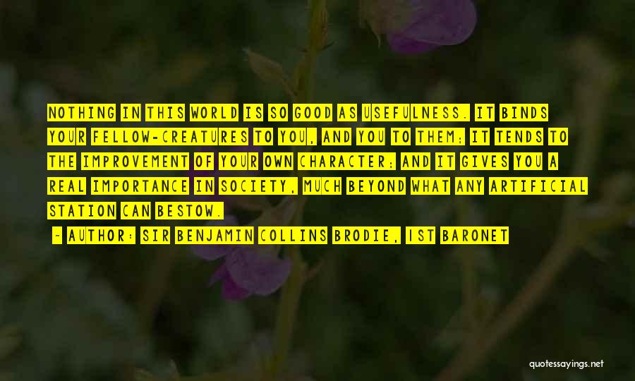 Best Brodie Quotes By Sir Benjamin Collins Brodie, 1st Baronet