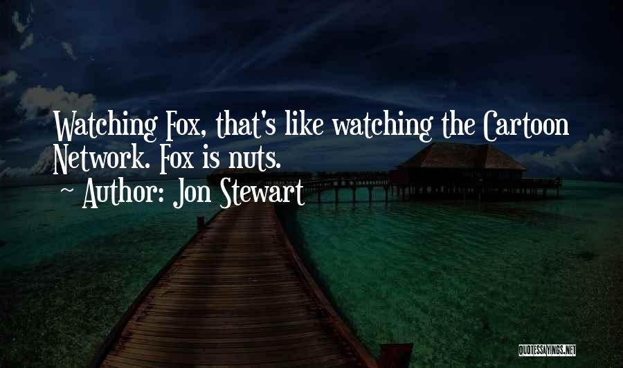 Best Cartoon Network Quotes By Jon Stewart