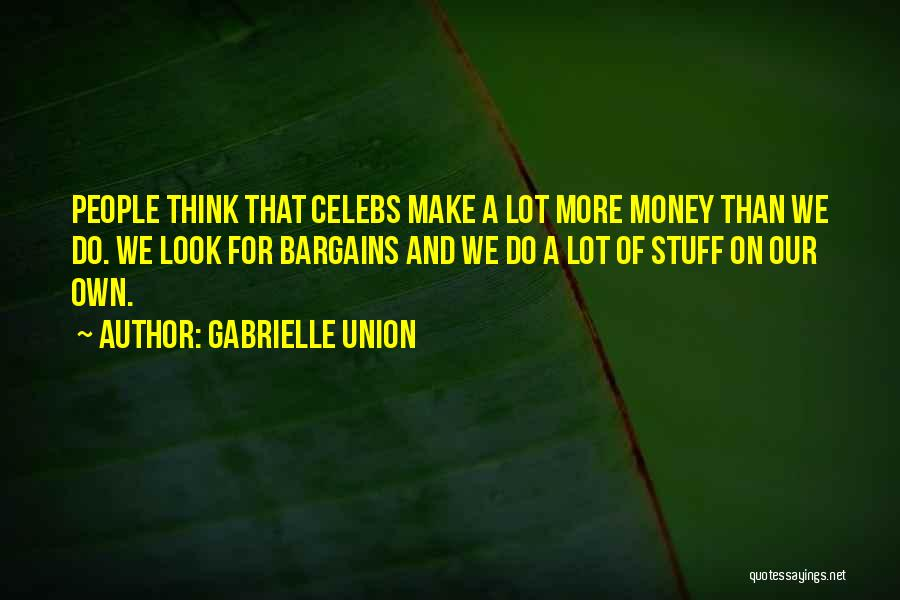 Best Celebs Quotes By Gabrielle Union