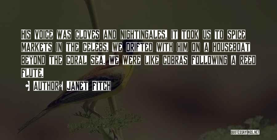 Best Celebs Quotes By Janet Fitch
