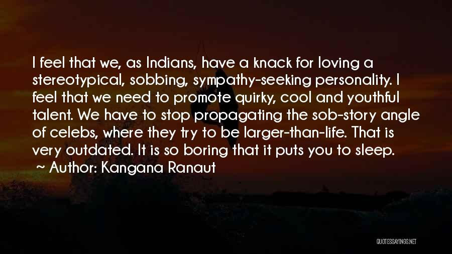 Best Celebs Quotes By Kangana Ranaut