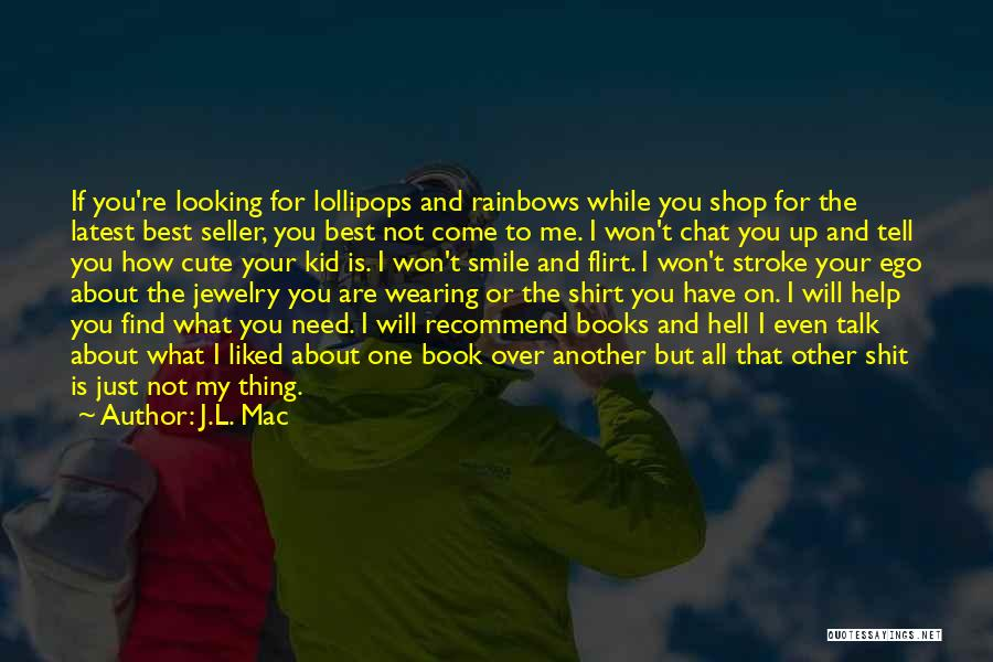 Best Chat Up Quotes By J.L. Mac