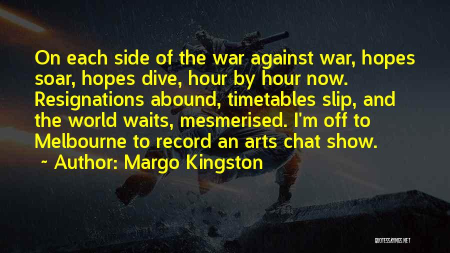 Best Chat Up Quotes By Margo Kingston