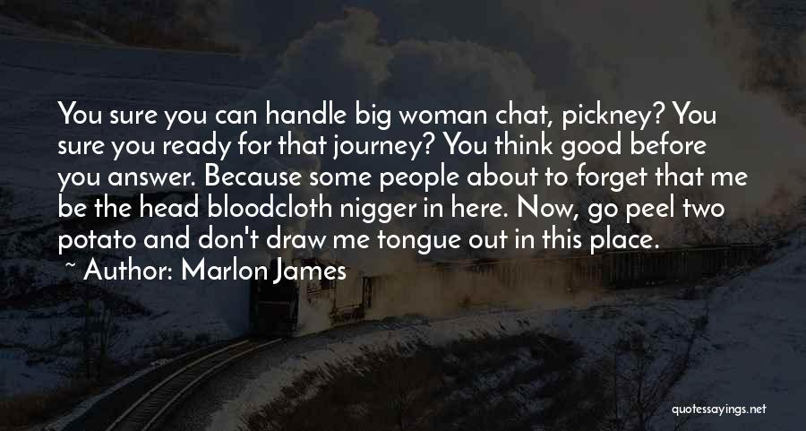 Best Chat Up Quotes By Marlon James