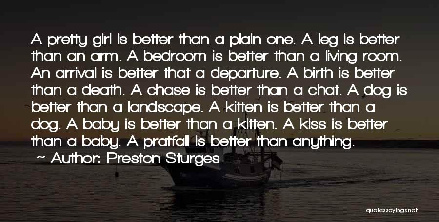 Best Chat Up Quotes By Preston Sturges