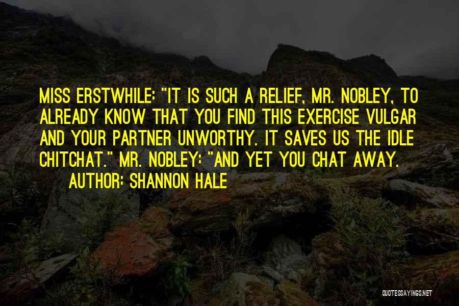 Best Chat Up Quotes By Shannon Hale